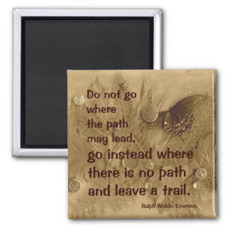 Ralph Waldo Emerson quote Magnet