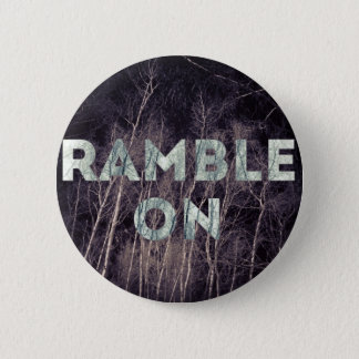 Ramble on inspirational nature button