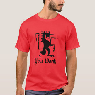 Rampant Horse and Muscleman with Your Color T-Shirt