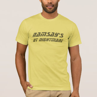 Ramsay's DT Nightmare T-Shirt
