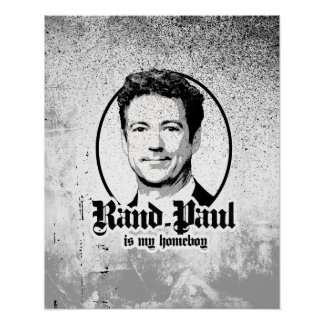 Rand Paul is my Homeboy Poster