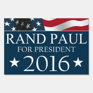 Rand Paul President 2016 American FLAG Sign