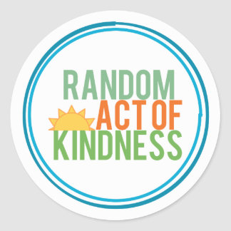 Random Act of Kindness Classic Round Sticker