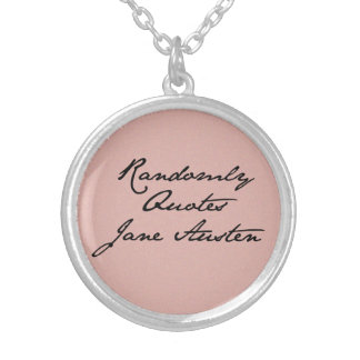 Randomly Quotes Jane Austen Necklace