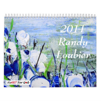 Randy Loubier 2011 Calendar With Scripture