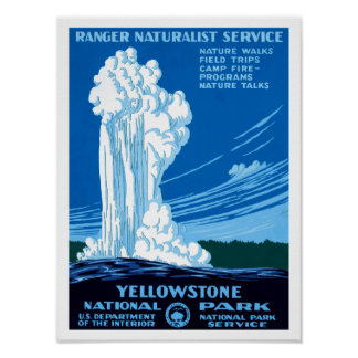 Ranger Naturalist Service ~ Yellowstone Poster