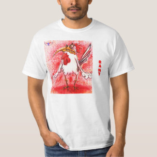 RANT RooSTER T-shirt