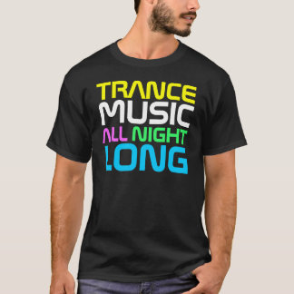 Rap Couture- Tramce Music All Night Long T-Shirt