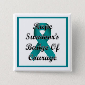 Rape Survivor's Badge of Courage 2 Inch Square Button