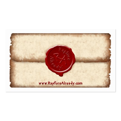 Rapture Already! Sealed Parchment Personal Card Business Cards