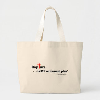 Rapture is MY retirement plan Jumbo Tote Bag