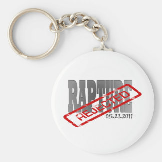 Rapture May 21 2011  REJECTED! Basic Round Button Keychain