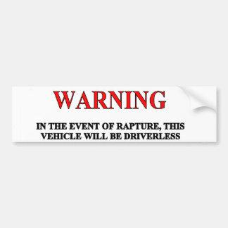 Rapture Warning Bumper Sticker