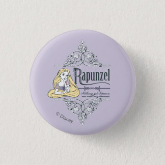 Rapunzel | Nothing Between Me and My Dreams 1 Inch Round Button