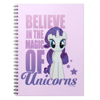 Rarity | Believe In The Magic Of Unicorns Notebooks