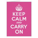 Raspberry Pink Keep Calm and Carry On Greeting Card