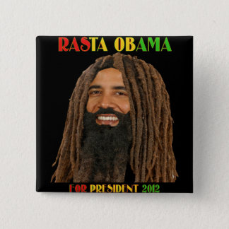 Rasta Obama for President 2012 2 Inch Square Button