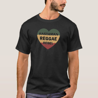 Rastaman Reggae Rebel Heart T-Shirt