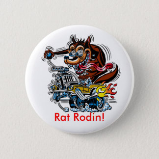Rat On Hot Rod, Rat Rodin! 2 Inch Round Button