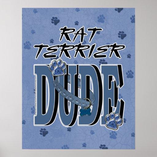 Rat Terrier DUDE Poster