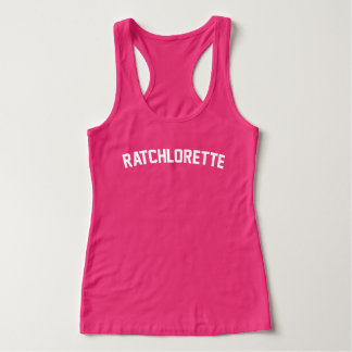 Ratchlorette Tank Top