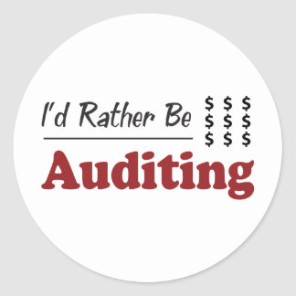 Rather Be Auditing Classic Round Sticker