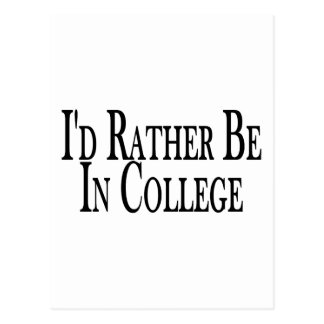 Rather Be College Postcard