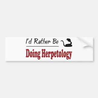 Rather Be Doing Herpetology Bumper Sticker