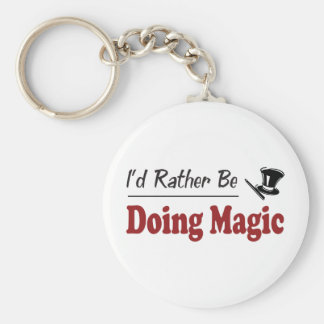 Rather Be Doing Magic Keychain