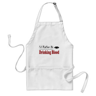 Rather Be Drinking Blood Aprons