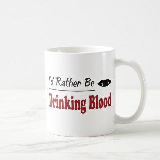 Rather Be Drinking Blood Mugs