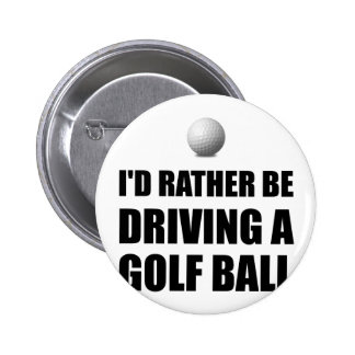 Rather Be Driving Golf Balls 2 Inch Round Button
