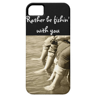 Rather be fishin with you case for the iPhone 5