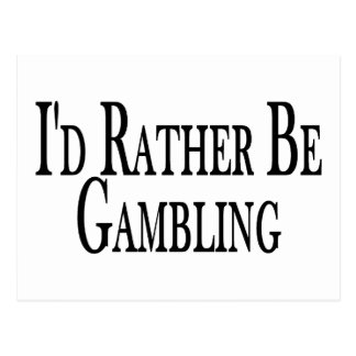 Rather Be Gambling Post Cards