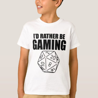 Rather Be Gaming (D20) T-Shirt
