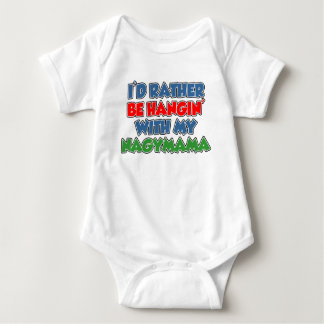 Rather Be Hangin With Nagymama Baby Bodysuit