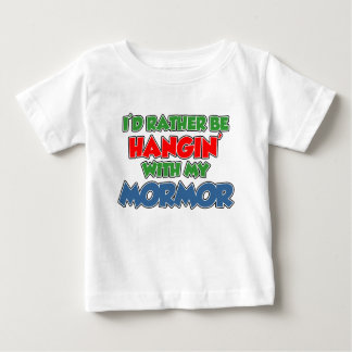 Rather Be Hanging With Mormor Baby T-Shirt