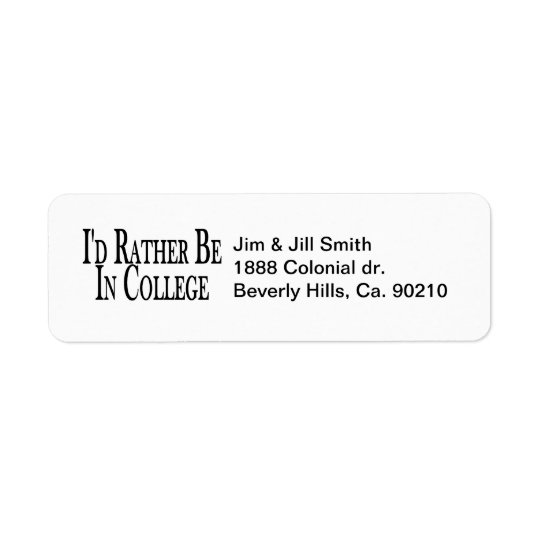 Rather Be In College Return Address Label