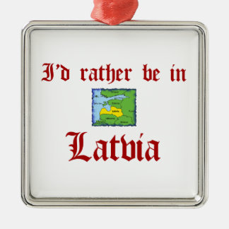 Rather be in Latvia Silver-Colored Square Ornament