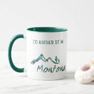 Rather Be In Montana Mountain Tree Green Mug