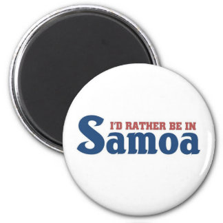 Rather be in Samoa Magnet