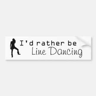 Rather be Line Dancing Bumper Sticker