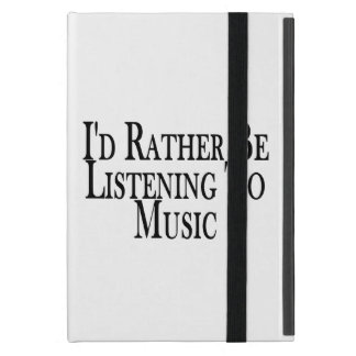 Rather Be Listening To Music iPad Mini Cover