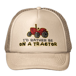 Rather Be On A Tractor Hats