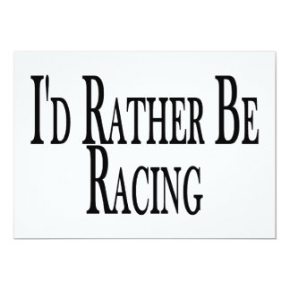 """Rather Be Racing 5"""" X 7"""" Invitation Card"""