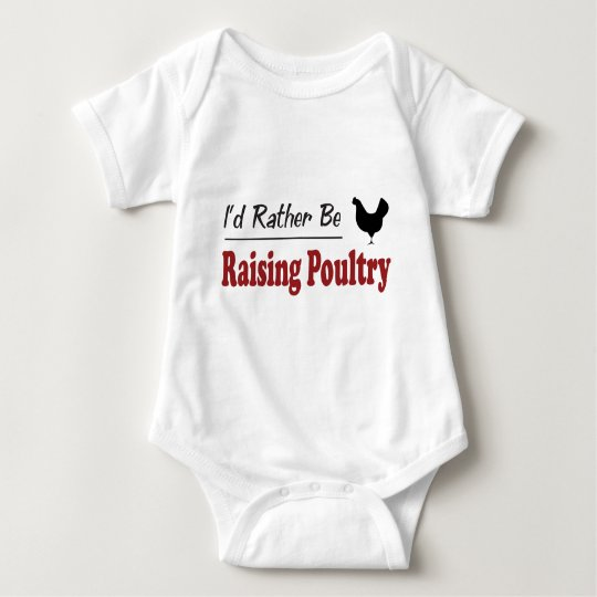 Rather Be Raising Poultry Baby Bodysuit