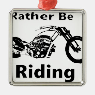 Rather Be Riding Metal Ornament