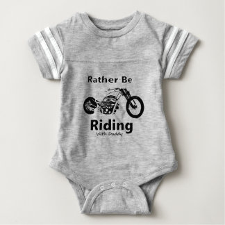 Rather Be Riding w daddy Baby Bodysuit