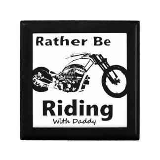 Rather Be Riding w daddy Gift Box