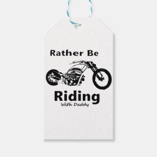 Rather Be Riding w daddy Gift Tags